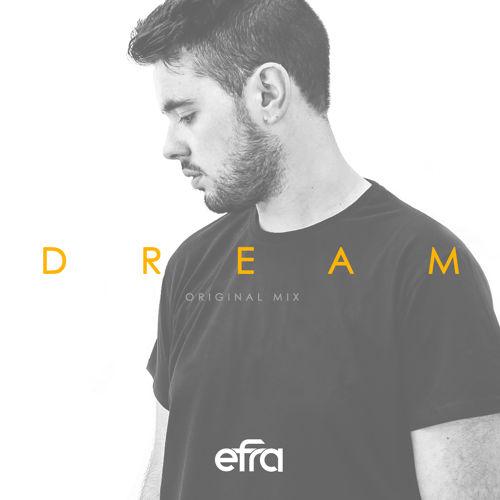 Dream - Efra